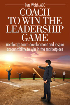 Coach To Win The Leadership Game family business books by Pete Walsh