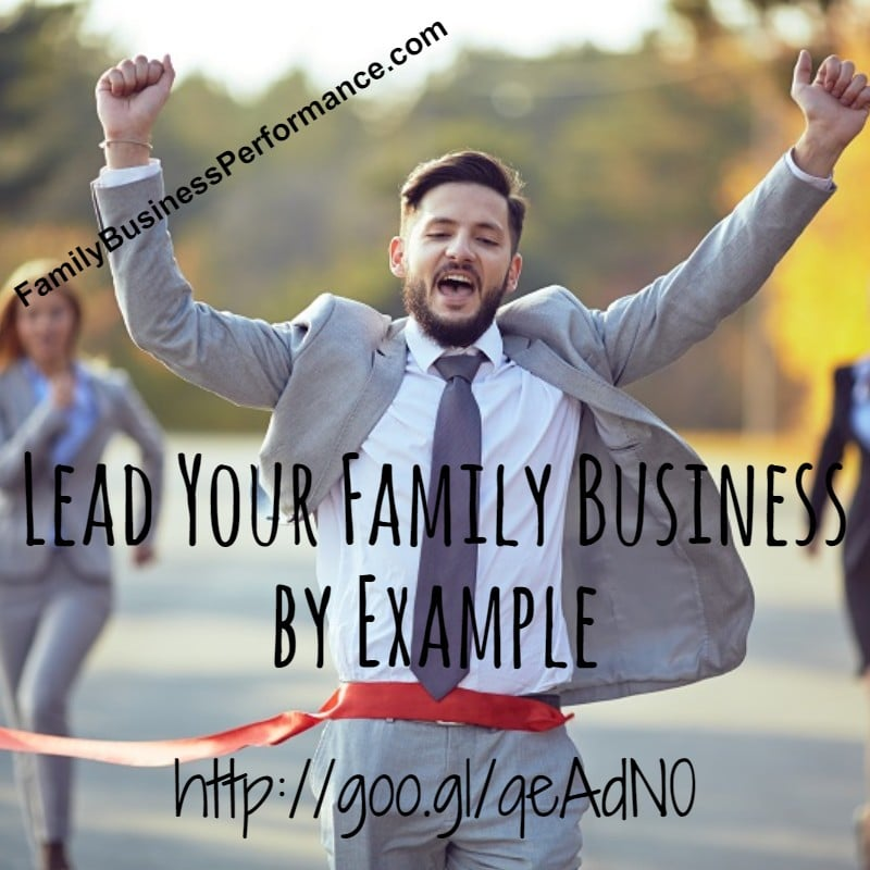 How to Lead Your Family Business by Example